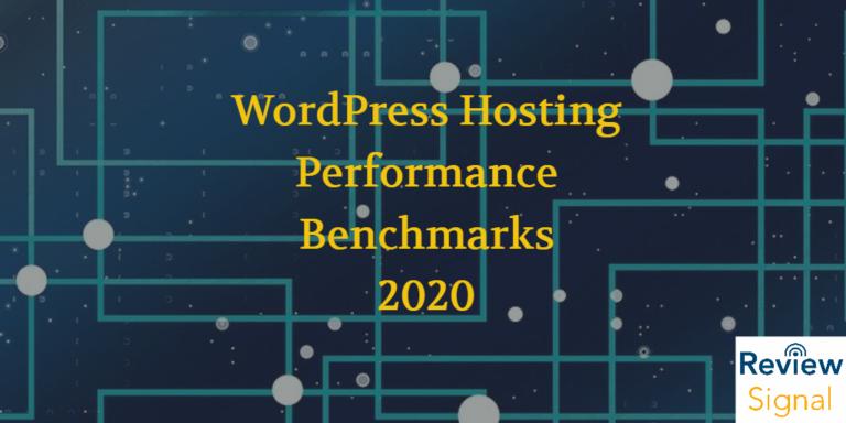 WordPress Hosting Performance Benchmarks 2020